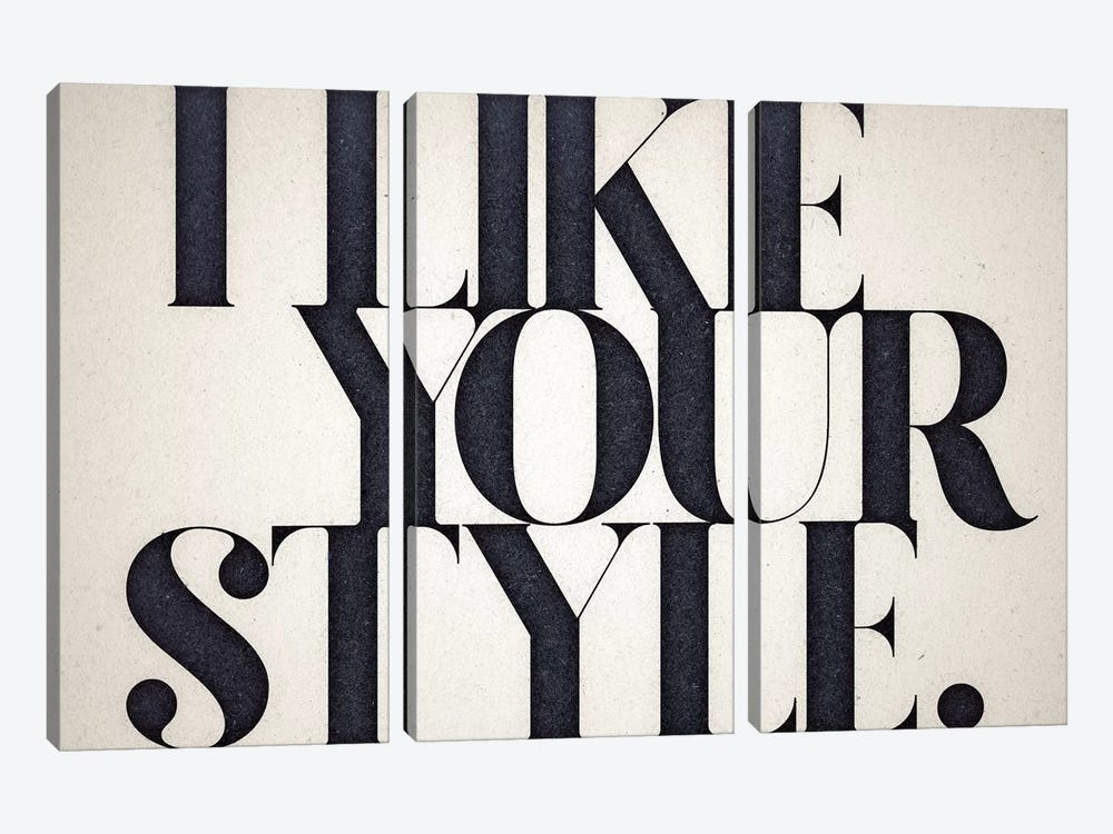Like Your Style by 33 Broken Bones 3-piece Canvas Print
