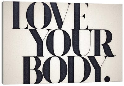 Love Your Body Canvas Art Print