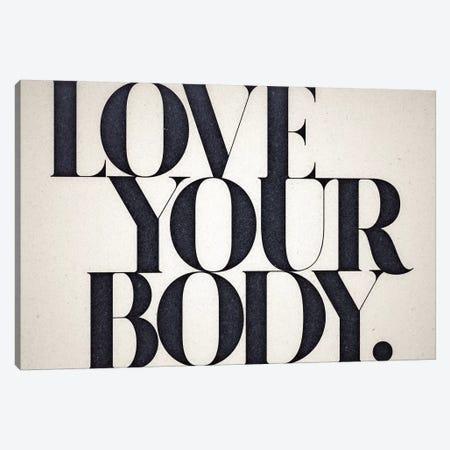Love Your Body Canvas Print #BNZ35} by 33 Broken Bones Canvas Wall Art