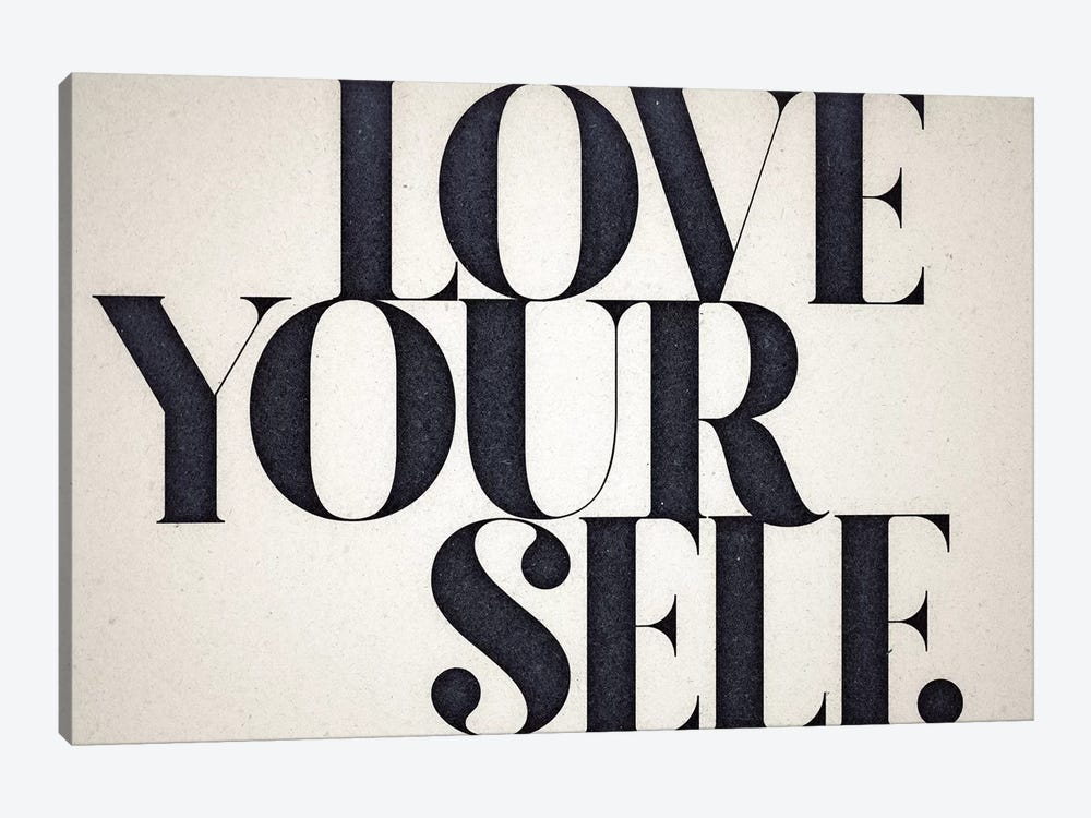 Love Yourself by 33 Broken Bones 1-piece Canvas Print