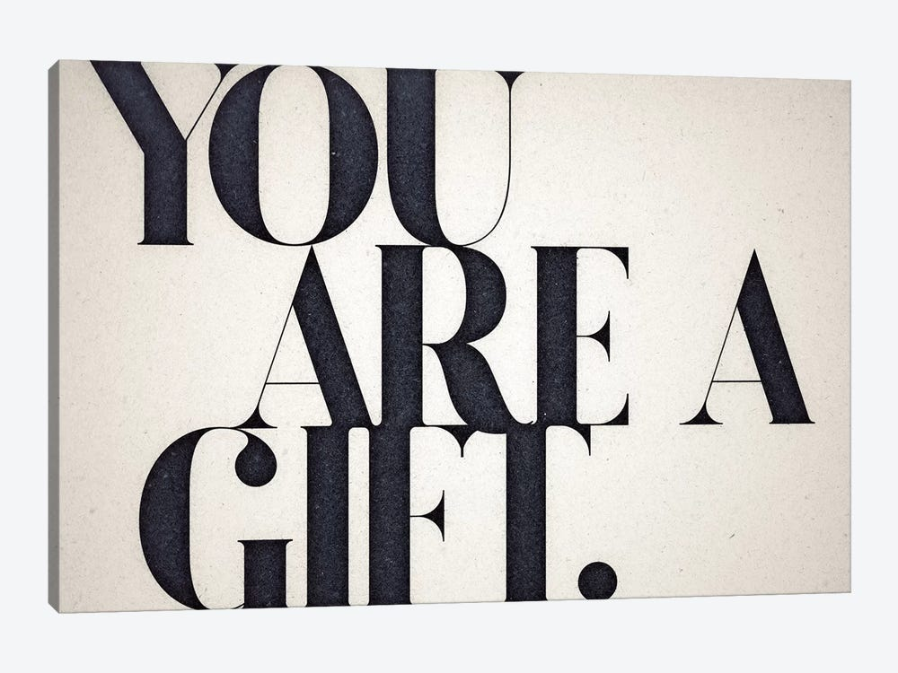 You Are A Gift by 33 Broken Bones 1-piece Canvas Print
