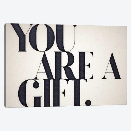 You Are A Gift Canvas Print #BNZ49} by 33 Broken Bones Canvas Wall Art