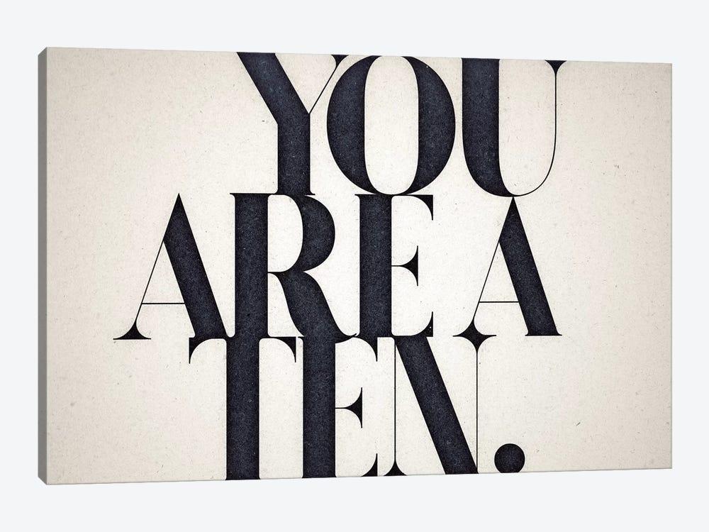You Are A Ten by 33 Broken Bones 1-piece Canvas Artwork