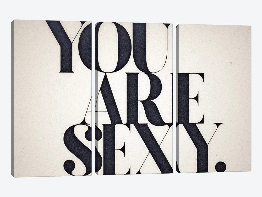 You Are Sexy 3-piece Canvas Art Print