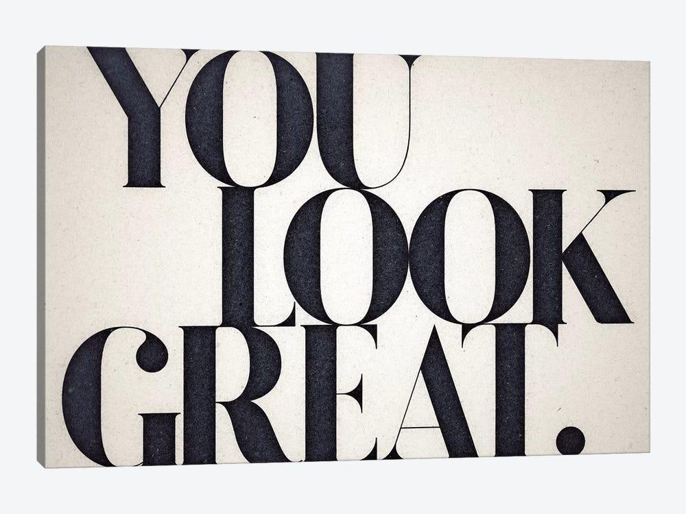 You Look Great by 33 Broken Bones 1-piece Canvas Art