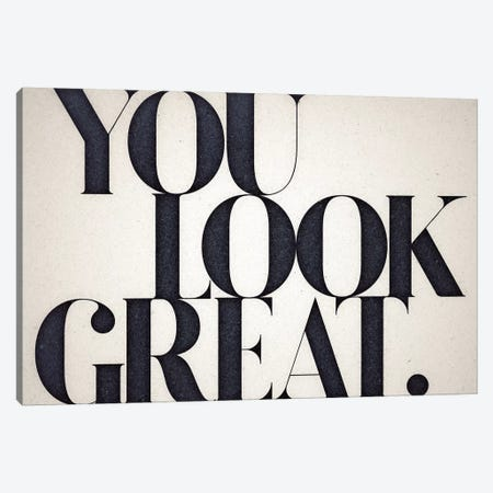 You Look Great Canvas Print #BNZ53} by 33 Broken Bones Canvas Print