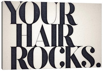 Your Hair Rocks Canvas Art Print