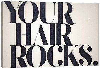 Your Hair Rocks Canvas Art Print