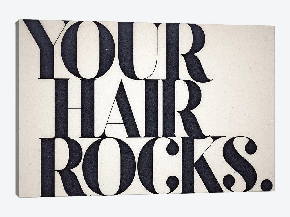 Your Hair Rocks 1-piece Canvas Art Print