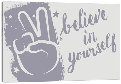 Believe In Yourself Canvas Art Print