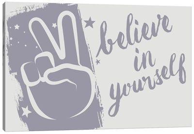 Believe In Yourself Canvas Art Print