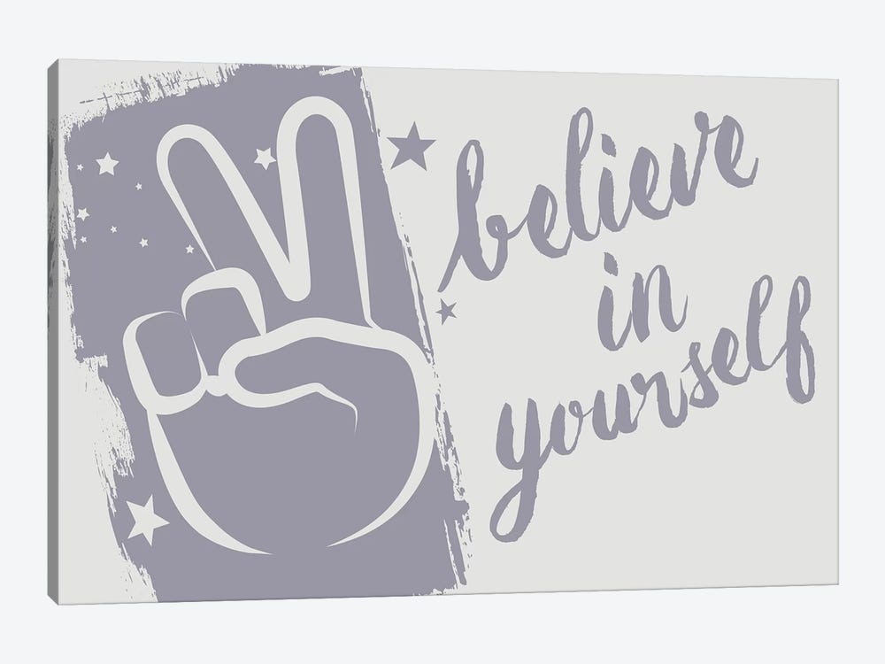 Believe In Yourself by 33 Broken Bones 1-piece Canvas Art