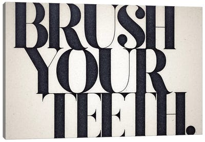 Brush Your Teeth Canvas Art Print