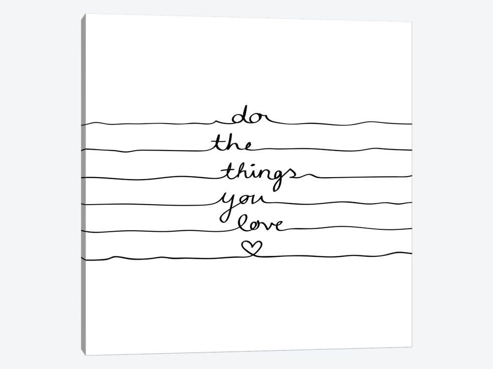 Do The Things You Love by Mareike Böhmer 1-piece Art Print