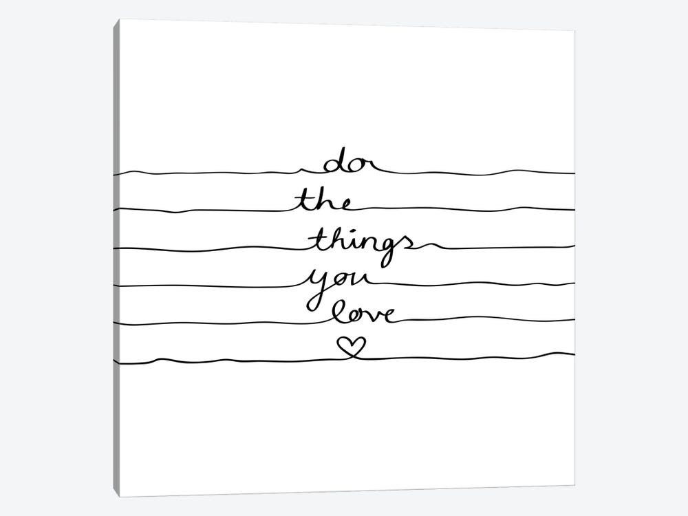 Do The Things You Love by Mareike Böhmer 1-piece Art Print