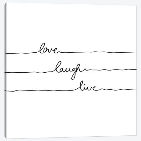 Love Laugh Live Canvas Print #BOH63} by Mareike Böhmer Canvas Print
