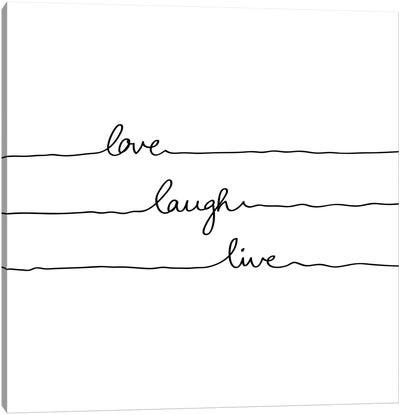 Love Laugh Live Canvas Art Print