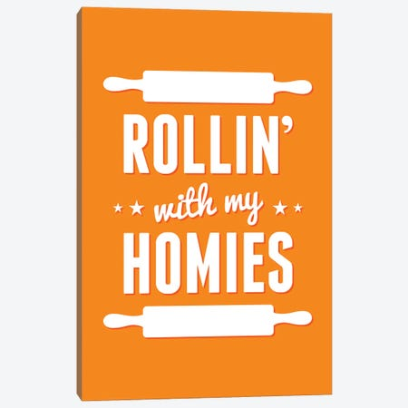 Rollin' With My Homies Canvas Print #BPP115} by Benton Park Prints Canvas Artwork