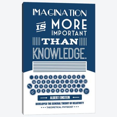 Imagination Is More Important Than Knowledge Canvas Print #BPP129} by Benton Park Prints Canvas Art