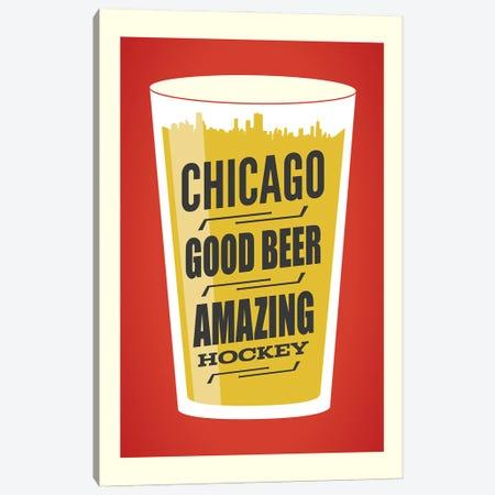 Chicago: Good Beer & Amazing Hockey Canvas Print #BPP151} by Benton Park Prints Art Print