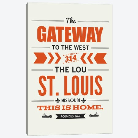 St. Louis: This Is Home Canvas Print #BPP167} by Benton Park Prints Art Print