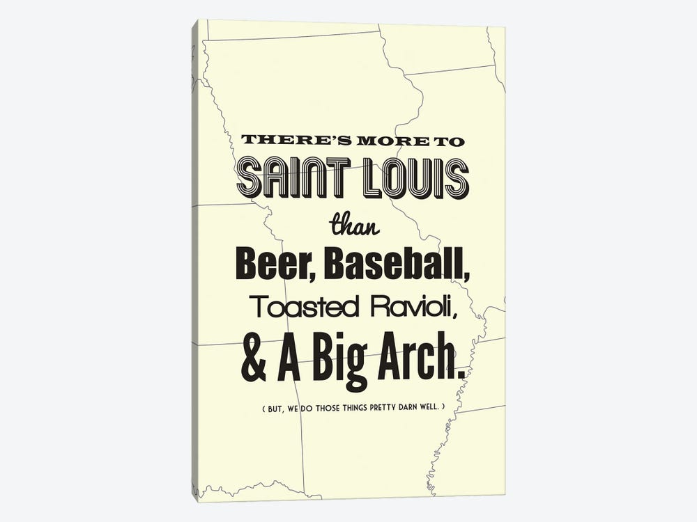 There's More To St. Louis - Light by Benton Park Prints 1-piece Canvas Wall Art