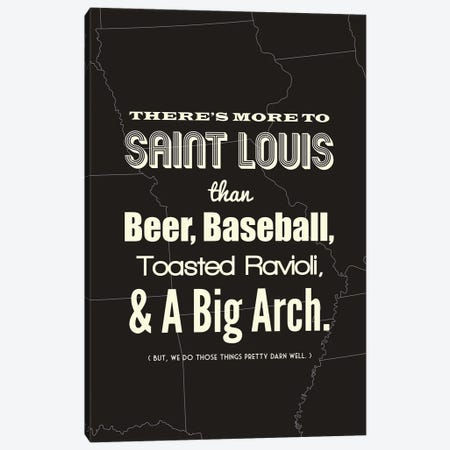 There's More To St. Louis - Dark Canvas Print #BPP187} by Benton Park Prints Canvas Art Print