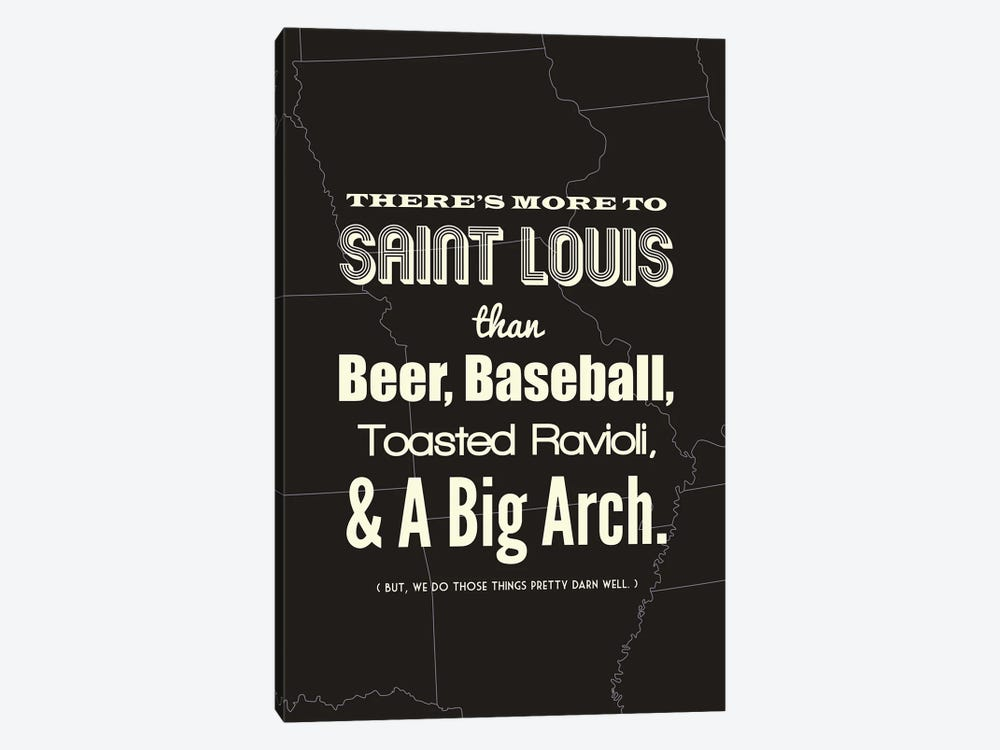There's More To St. Louis - Dark by Benton Park Prints 1-piece Art Print