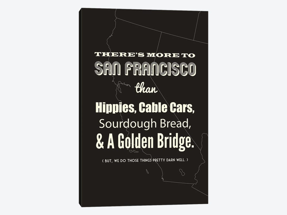 There's More To San Francisco - Dark by Benton Park Prints 1-piece Canvas Artwork