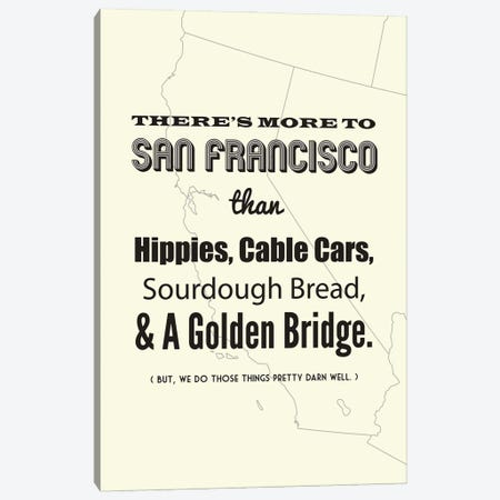 There's More To San Francisco - Light Canvas Print #BPP189} by Benton Park Prints Canvas Artwork