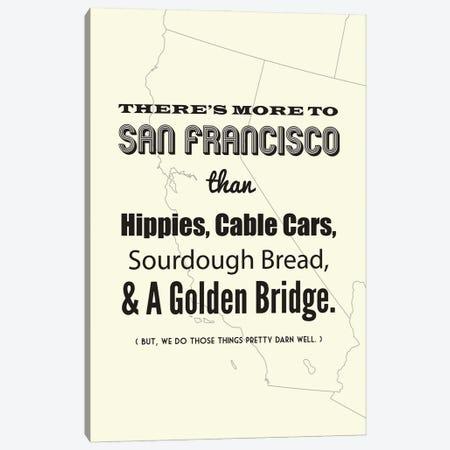 There's More To San Francisco - Light Canvas Print #BPP189} by Benton Park Prints Canvas Artwork