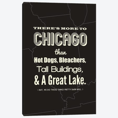 There's More To Chicago - Dark Canvas Print #BPP192} by Benton Park Prints Art Print