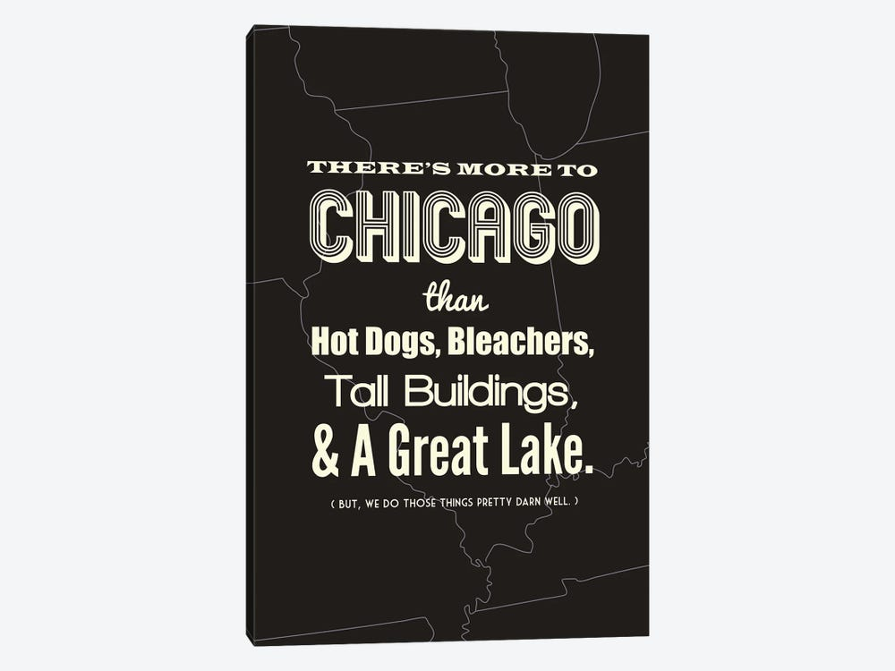 There's More To Chicago - Dark by Benton Park Prints 1-piece Canvas Print