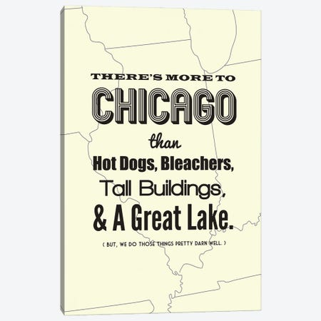 There's More To Chicago - Light Canvas Print #BPP193} by Benton Park Prints Canvas Print