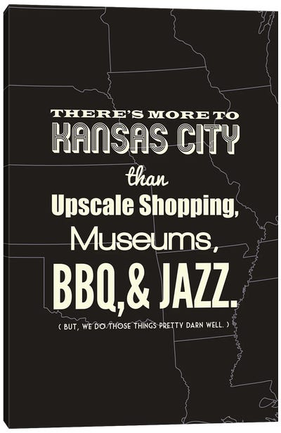 There's More To Kansas City - Dark Canvas Art Print