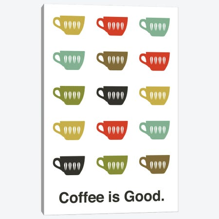 Coffee Is Good Canvas Print #BPP230} by Benton Park Prints Canvas Artwork