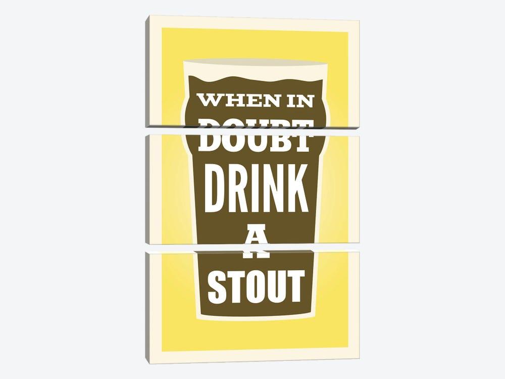 When In Doubt Drink A Stout by Benton Park Prints 3-piece Canvas Artwork