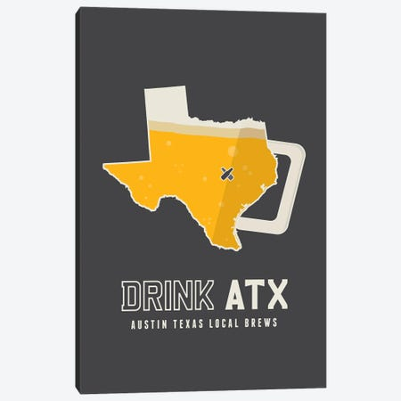 Drink ATX - Austin Beer Print Canvas Print #BPP239} by Benton Park Prints Canvas Wall Art