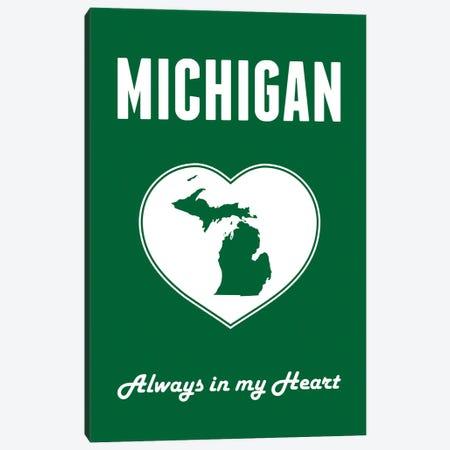 Michigan - Always In My Heart Canvas Print #BPP264} by Benton Park Prints Canvas Wall Art