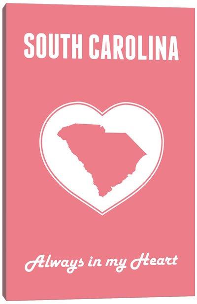 South Carolina - Always In My Heart Canvas Art Print