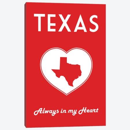Texas - Always In My Heart Canvas Print #BPP310} by Benton Park Prints Art Print