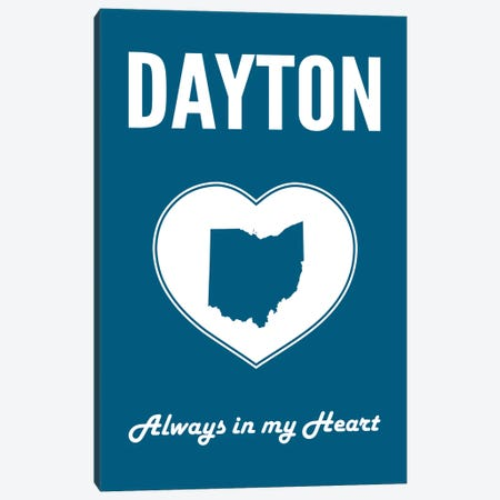 Dayton - Always In My Heart Canvas Print #BPP311} by Benton Park Prints Canvas Print