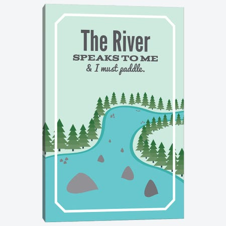 The River Speaks To Me Canvas Print #BPP316} by Benton Park Prints Canvas Art
