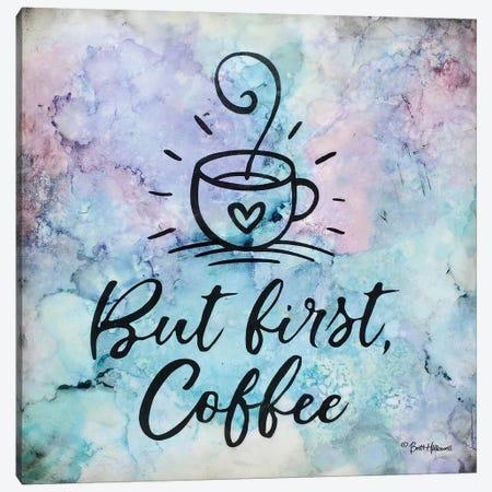 But First Coffee Canvas Print #BRH32} by Britt Hallowell Canvas Artwork