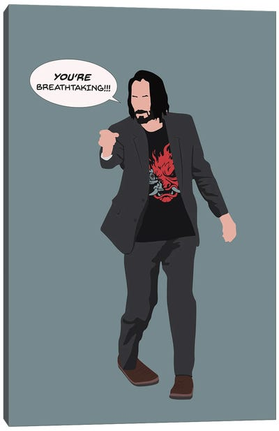 Keanu Reeves You'Re Breathtaking Canvas Art Print