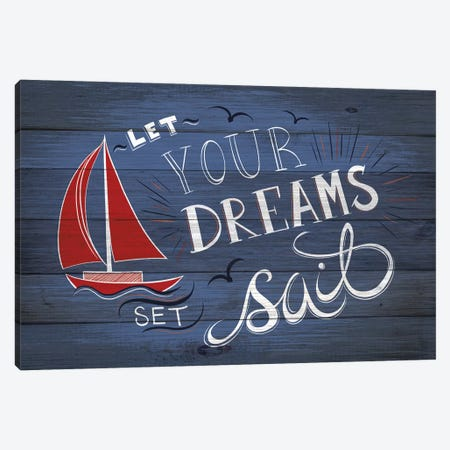 Let Your Dreams Set Sail Canvas Print #BRK12} by 5by5collective Canvas Art Print
