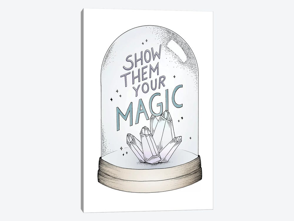 Show Them Your Magic by Barlena 1-piece Canvas Art Print