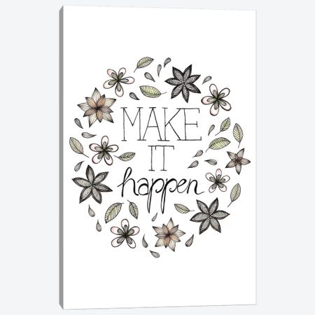 Make It Happen Canvas Print #BRL33} by Barlena Canvas Artwork