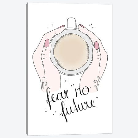 Fear No Future Canvas Print #BRL96} by Barlena Canvas Art Print