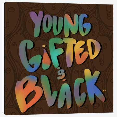 Young Gifted And Black Canvas Print #BRP23} by Bri Pippens Art Print